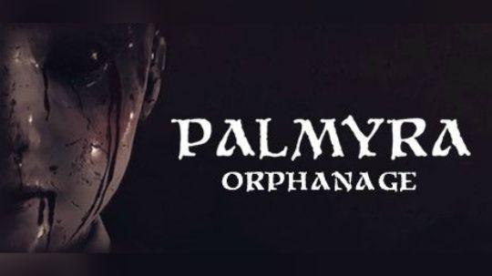 【默默】帕尔米拉孤儿院 恐怖游戏の惊悚直播实况